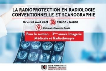LA RADIOPROTECTION EN RADIOLOGIE CONVENTIONNELLE ET SCANOGRAPHIE